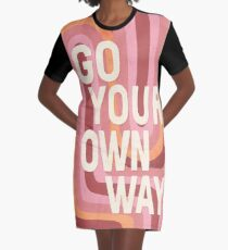 Go your own way Graphic T-Shirt Dress