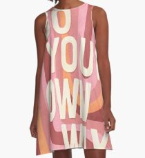 Go your own way A-Line Dress