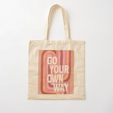 Go your own way Cotton Tote Bag