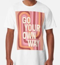 Go your own way Long T-Shirt