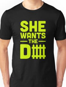 She Wants The D Fence Football Unisex T-Shirt