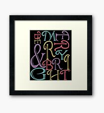 Be Merry and Bright Typography  Framed Print