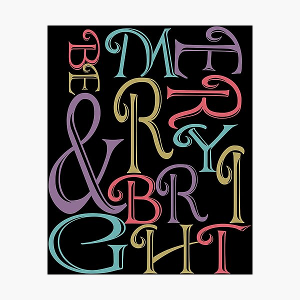 Be Merry and Bright Typography  Photographic Print
