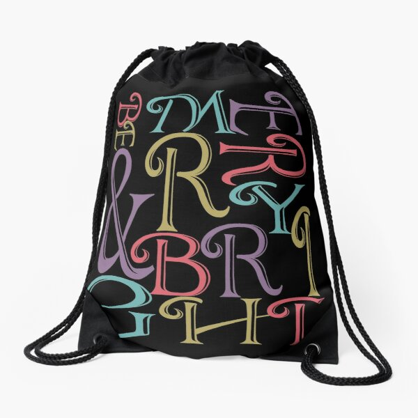 Be Merry and Bright Typography  Drawstring Bag