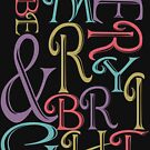 Be Merry and Bright Typography  by IconicTee
