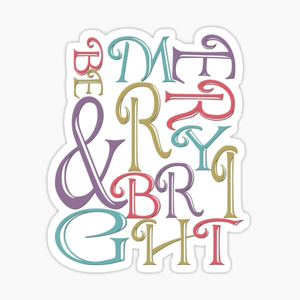 Be Merry and Bright Typography  Sticker