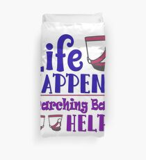 Marching Band - Life Happens, Band Helps Duvet Cover