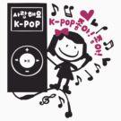 KPOP LOVE LOVE by cheeckymonkey