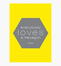 Everybody Loves A Hexagon Photographic Print