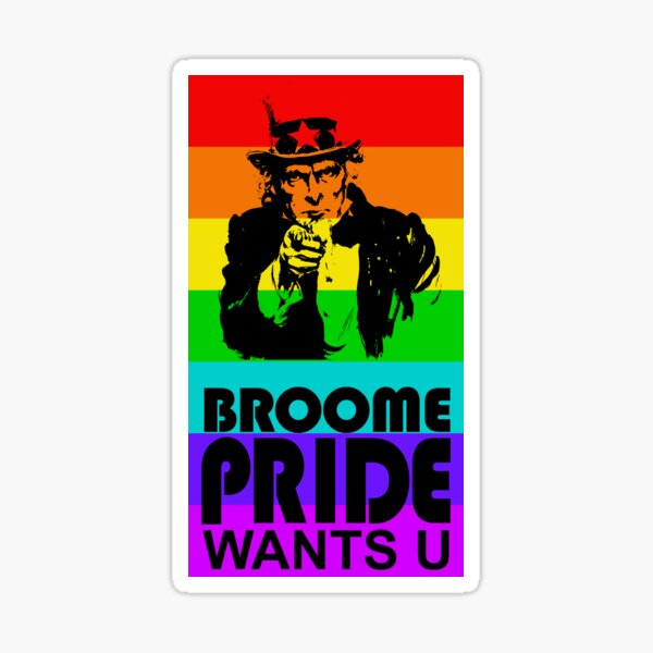 Broome Pride Wants YOU! Sticker