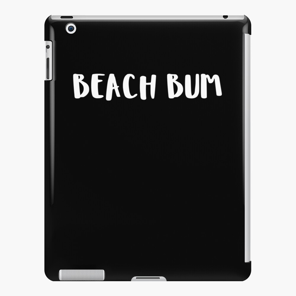 Beach Bum iPad-Hülle & Skin