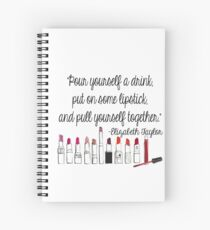 Pull Yourself Together Quote Spiral Notebook