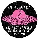Are You Area 51? by jarhumor