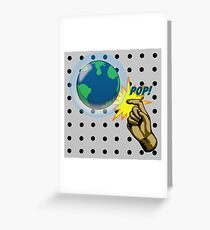 Don't Pop the Ozone Layer Greeting Card