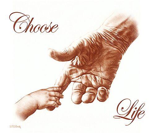 Choose Life by Tom Sierak