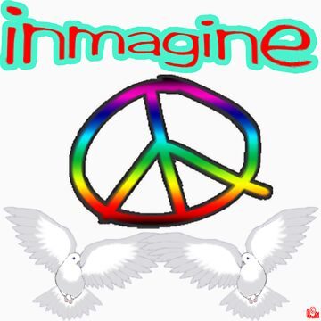 PEACE / IMAGINE by roadie