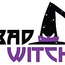 BAD WITCH by dcohea
