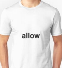 allow Unisex T-Shirt