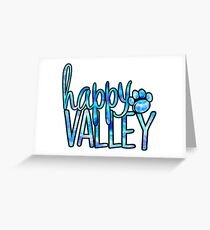 Happy Valley Galaxy Greeting Card