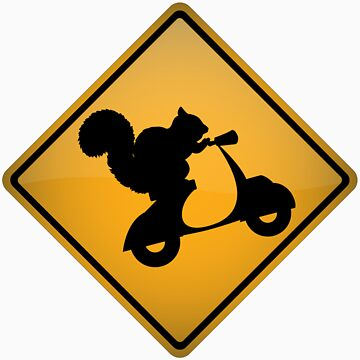 Squirrel on Scooter Warning Sign by tartanphoenix