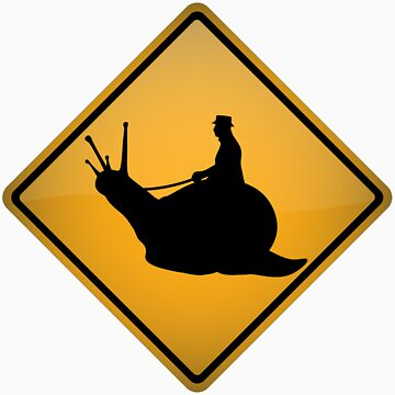 Snail Riding Warning Sign by tartanphoenix
