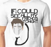 All My Friends Unisex T-Shirt