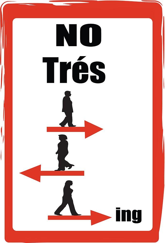 No Tres Passing by Vivian Carrillo