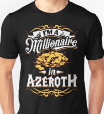 Millionaire in Azeroth T-Shirt