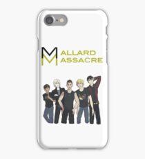 Mallard Massacre Band Merch iPhone Case/Skin
