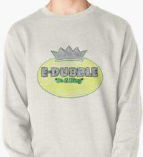 """E-Dubble """"Sei ein König"""" Sweatshirt"""