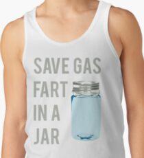 Save Gas Fart In A Jar Tank Top