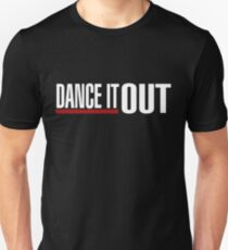 Dance It Out - White Unisex T-Shirt