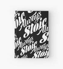 Always Stoic - Stay Stoic Always - Full Circle in White Hardcover Journal