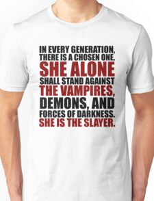 """""""In every generation..."""" Unisex T-Shirt"""