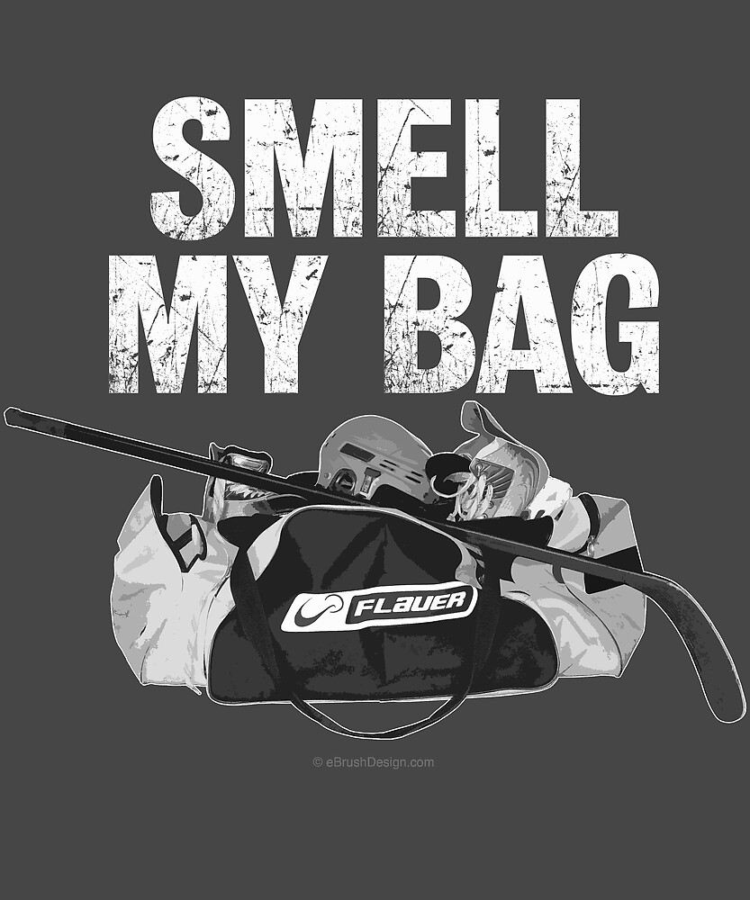 Smell My Bag (hockey stench) by eBrushDesign