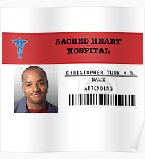Christopher Turk - Scrubs MD Poster
