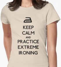 Keep calm extreme ironing Womens Fitted T-Shirt