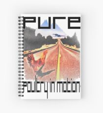 Pure Poultry In Motion Spiral Notebook