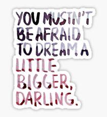 """Inception: """"Dream A Little Bigger"""" Sticker"""