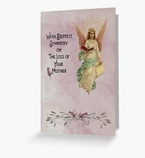 Sympathy on the death of your Mother Greeting Card