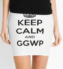 Keep calm and GGWP Mini Skirt