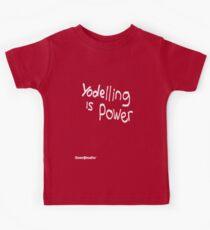 Yodeling is Power Kids Tee