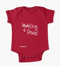 Yodeling is Power One Piece - Short Sleeve