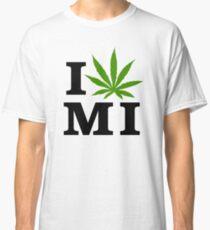 I Love Michigan Marijuana Cannabis Weed Classic T-Shirt