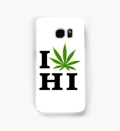 I Love Hawaii Marijuana Cannabis Weed  Samsung Galaxy Case/Skin