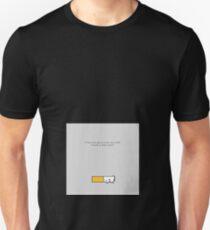 Cigarro abandonado T-Shirt