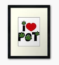 I Love Pot Framed Print
