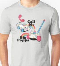 Call Me Big Poppa Unisex T-Shirt