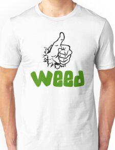 I Love Weed Unisex T-Shirt