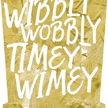 Wibbly Wobbly Timey Wimey by old-trusty-legs
